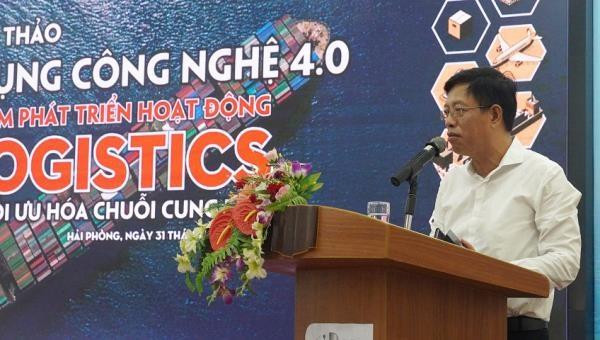 Hải Phòng: Ứng dụng công nghệ 4.0 nhằm phát triển hoạt động logistics và tối ưu hóa chuỗi cung ứng